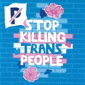 Stop Killing Trans